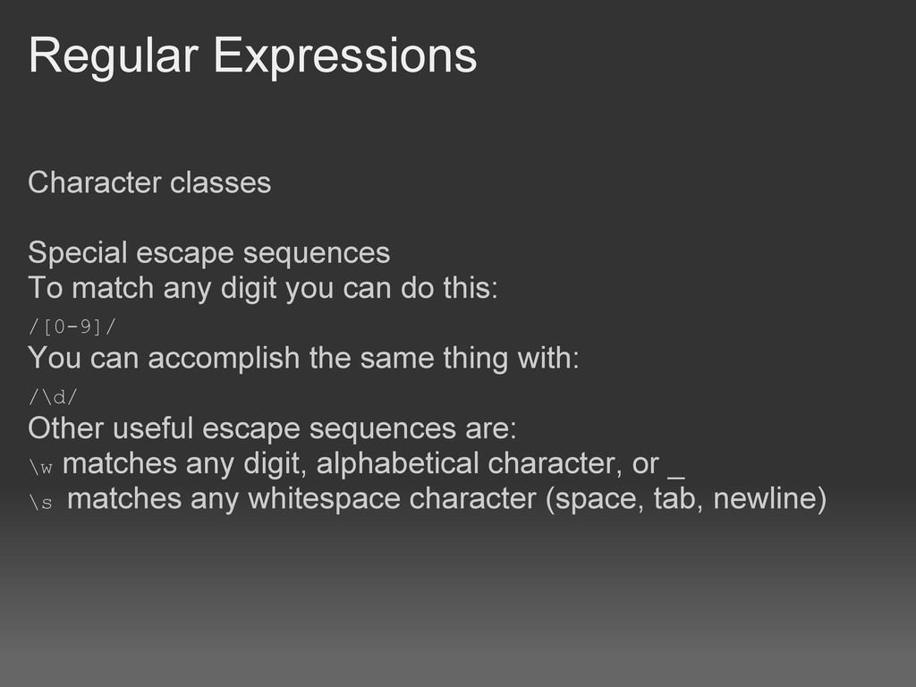 Regular Expressions Character classes Special e...