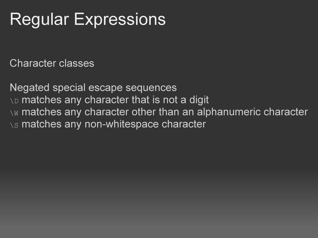 Regular Expressions Character classes Negated s...