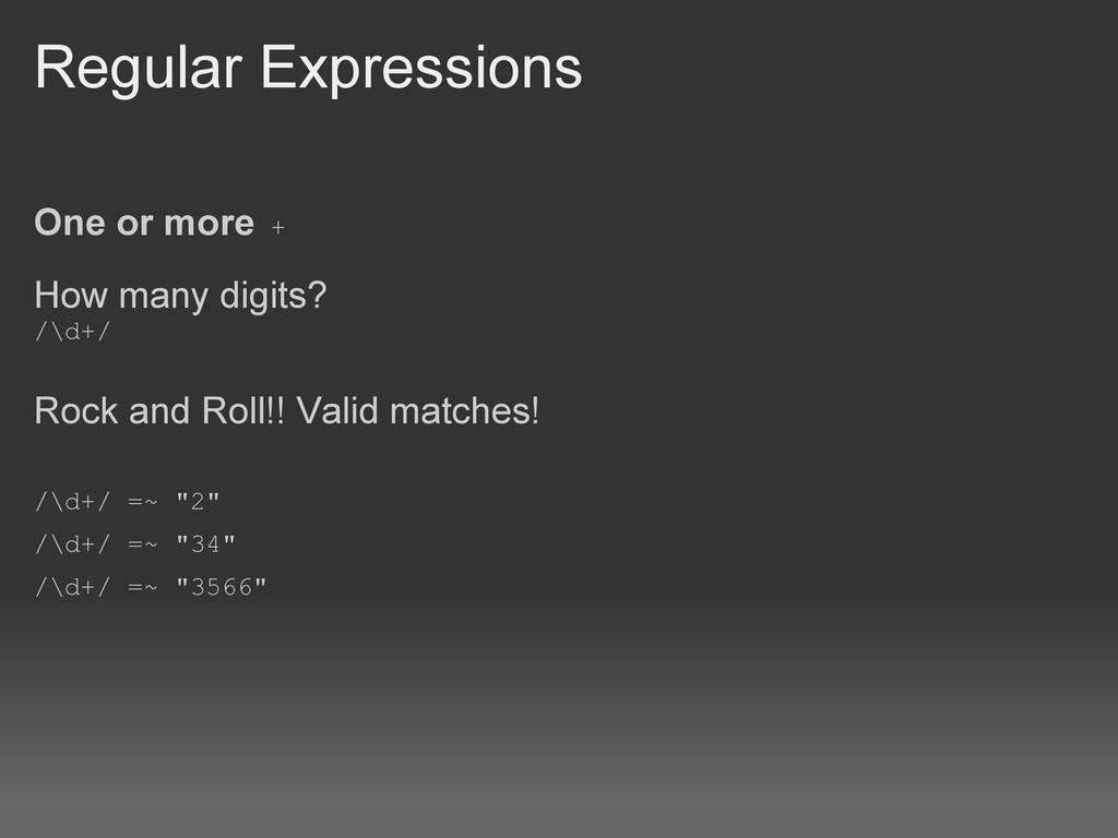 Regular Expressions One or more + How many digi...
