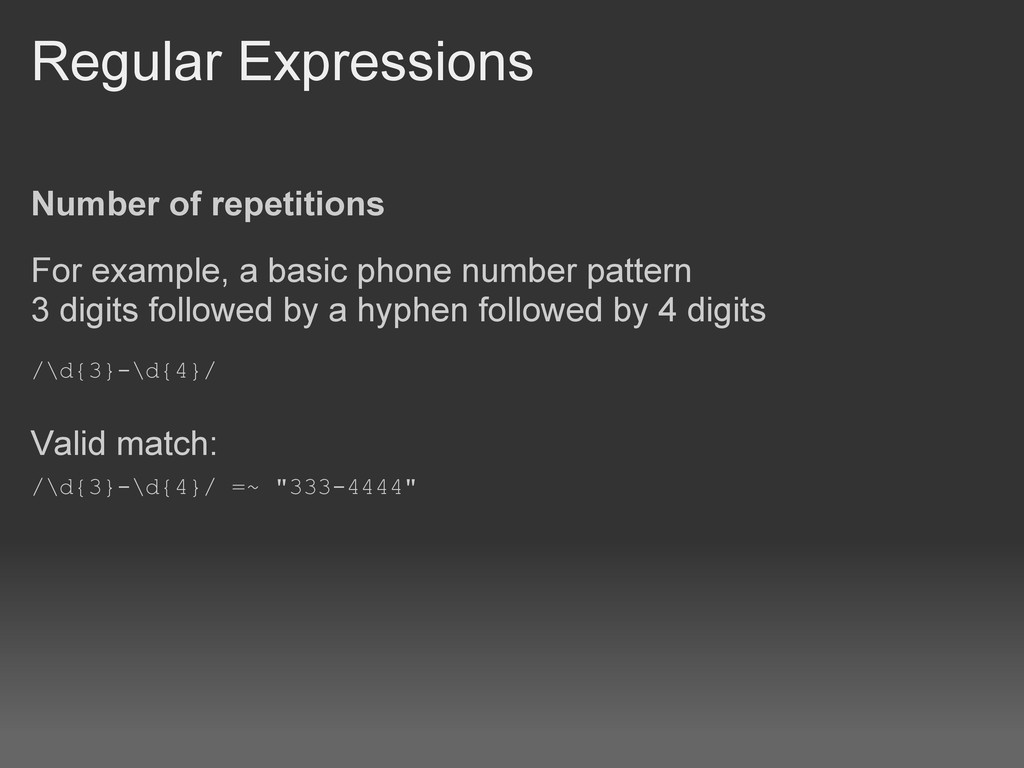 Regular Expressions Number of repetitions For e...