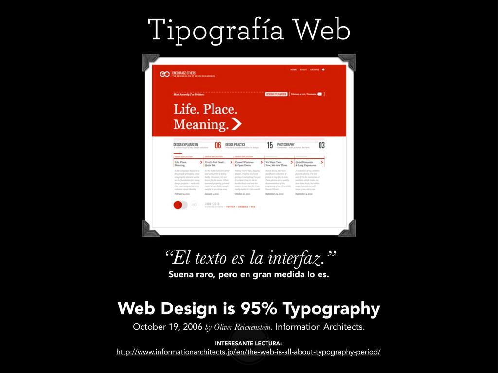 Web Design is 95% Typography October 19, 2006 b...