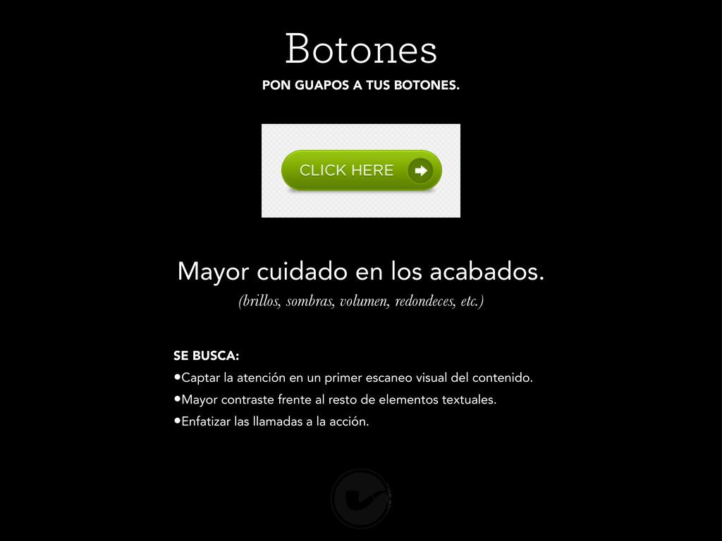 Botones PON GUAPOS A TUS BOTONES. Mayor cuidado...