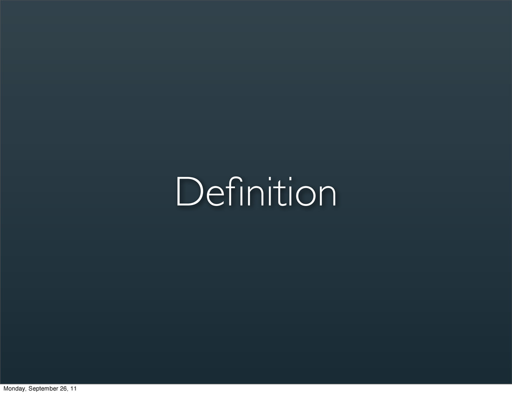 Definition Monday, September 26, 11