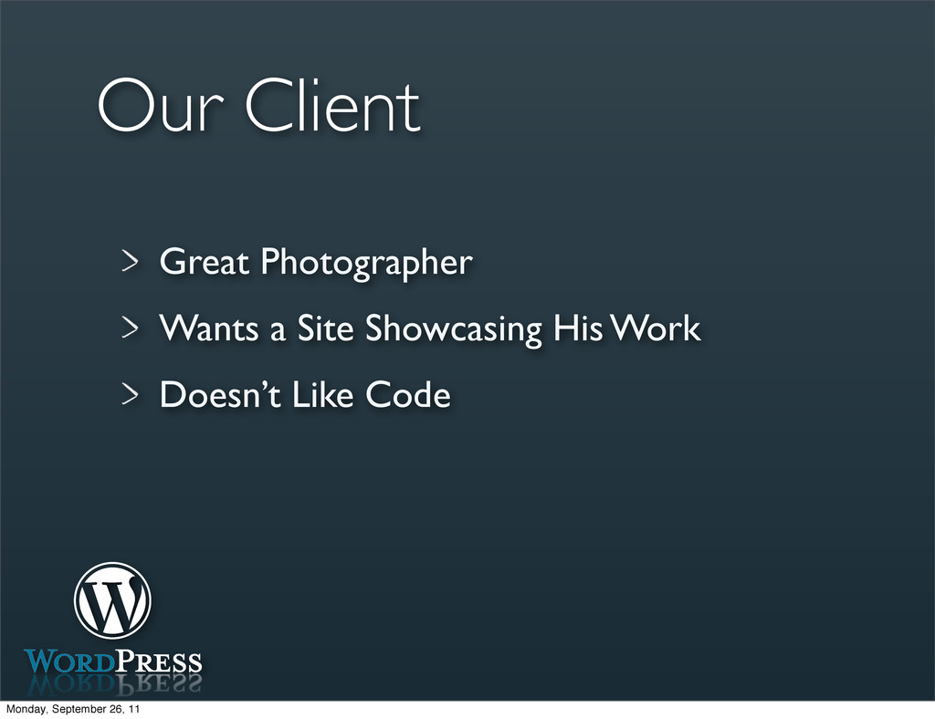Our Client Great Photographer Wants a Site Show...