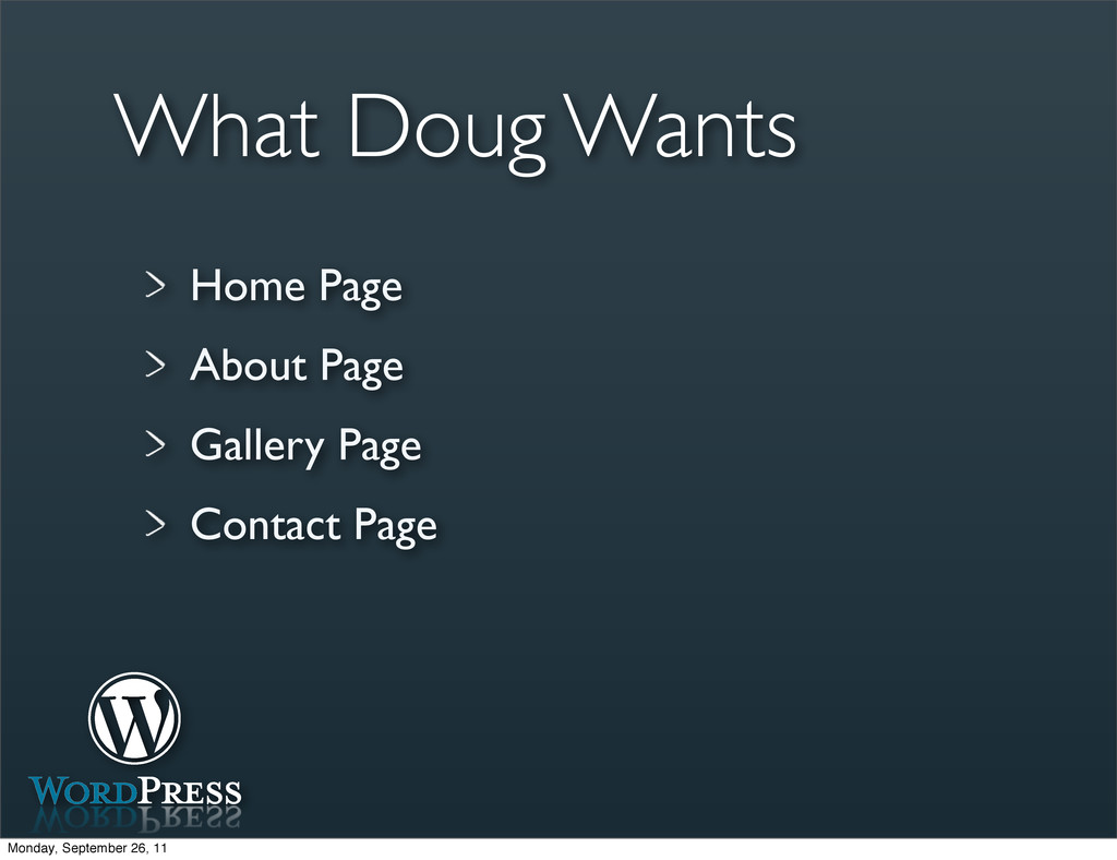 What Doug Wants Home Page About Page Gallery Pa...