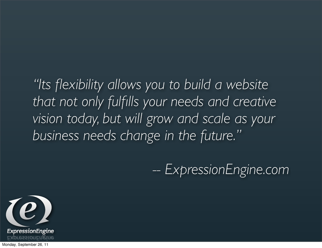 """""""Its flexibility allows you to build a website t..."""