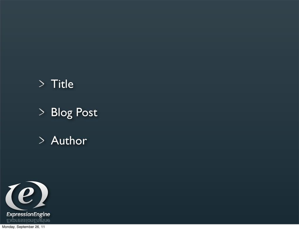 Title Blog Post Author Monday, September 26, 11