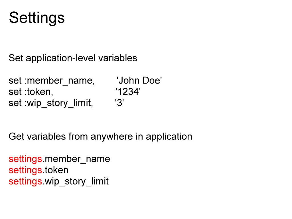 Settings Set application-level variables set :m...