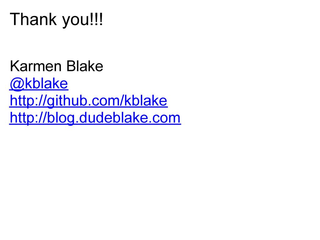 Thank you!!! Karmen Blake @kblake http://github...