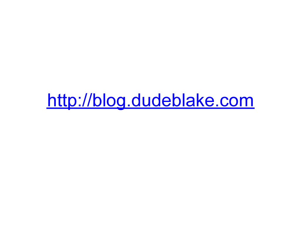http://blog.dudeblake.com