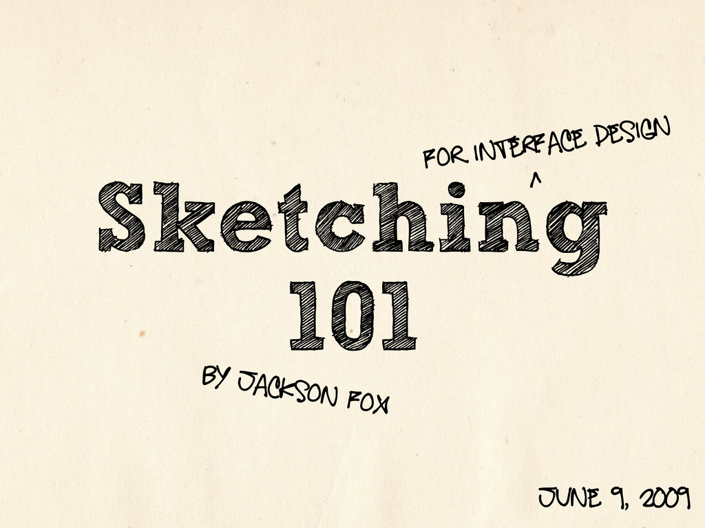 Sketching 101 For interface design ^ by jackson...