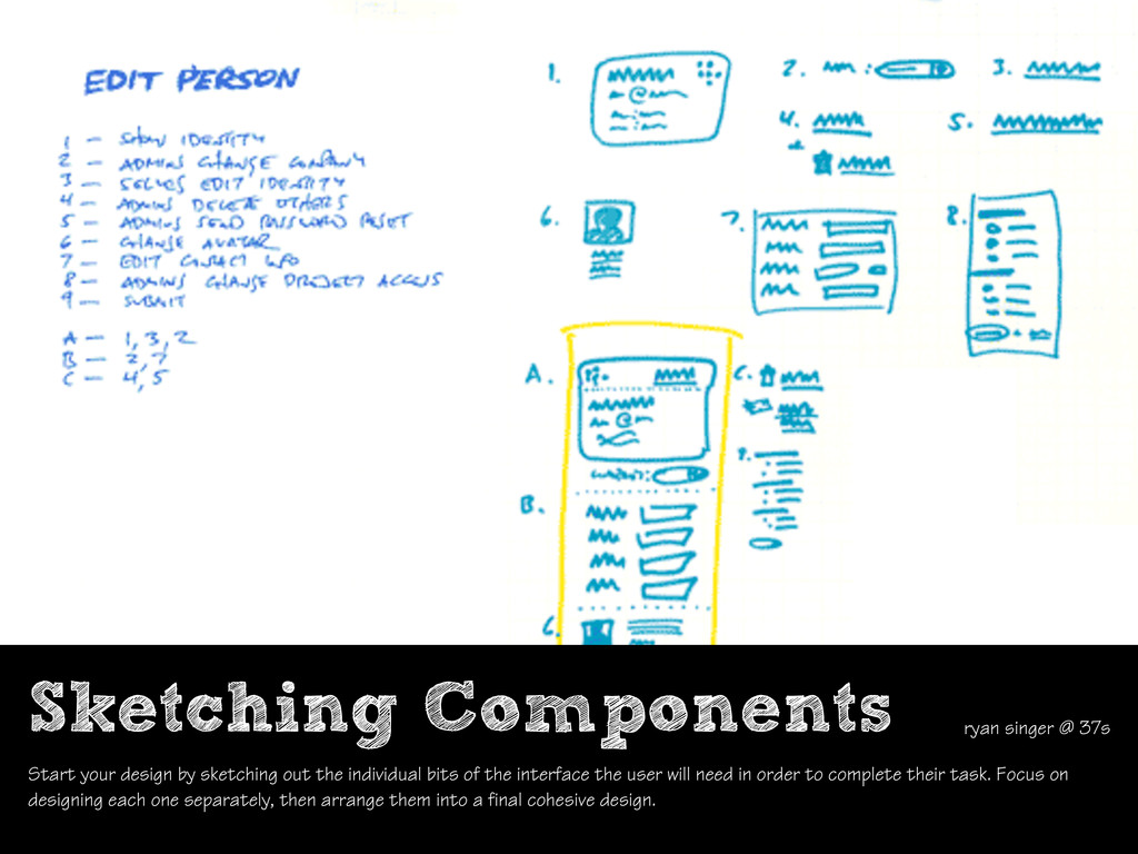 Sketching Components ryan singer @ 37s Start yo...