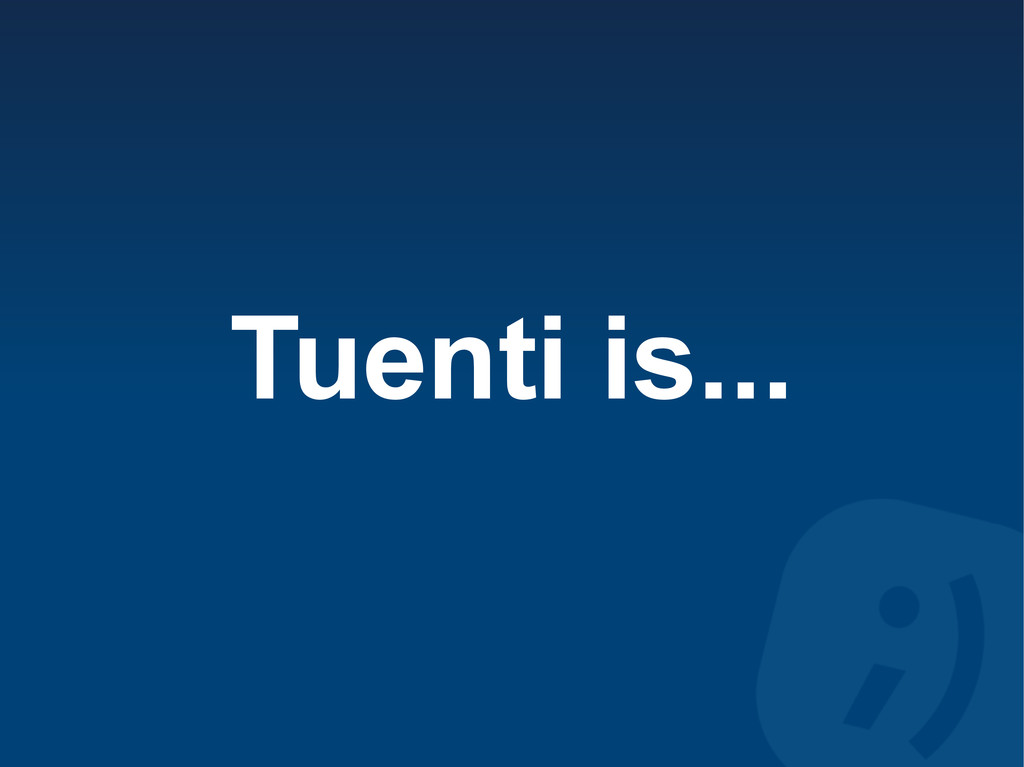 Tuenti is...