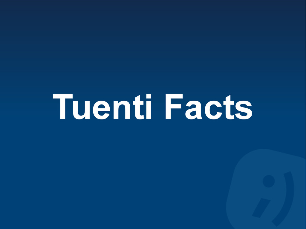 Tuenti Facts