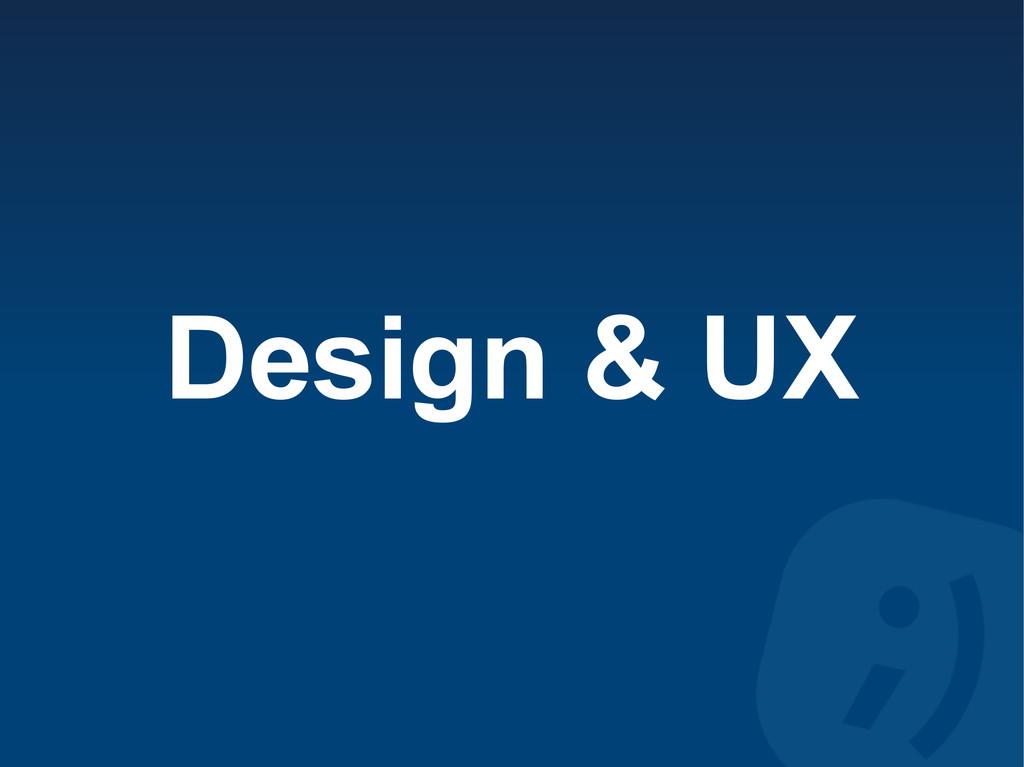 Design & UX