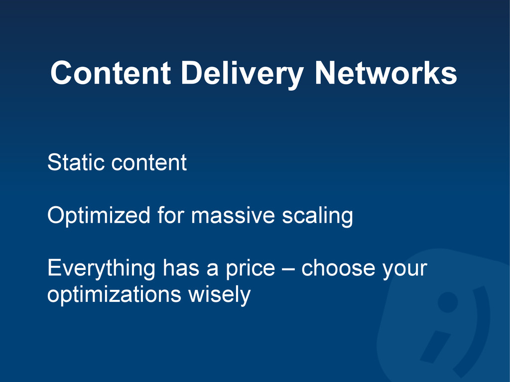 Content Delivery Networks Static content Optimi...