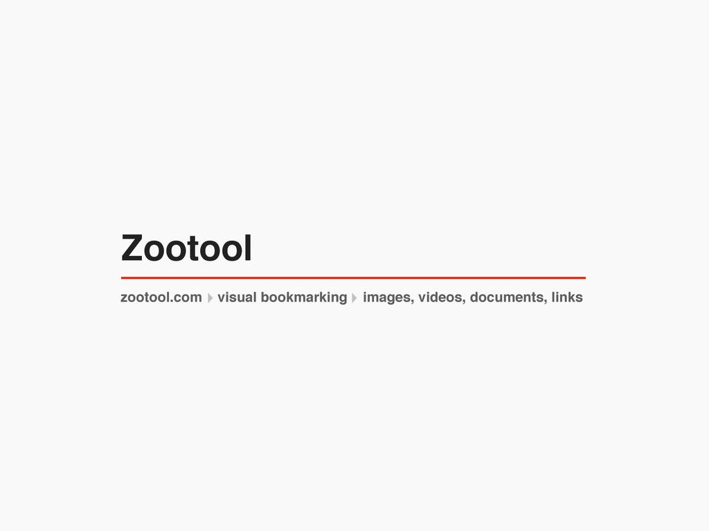 zootool.com visual bookmarking images, videos, ...