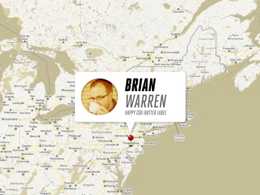 BRIAN WARREN HAPPY COG/BUTTER LABEL