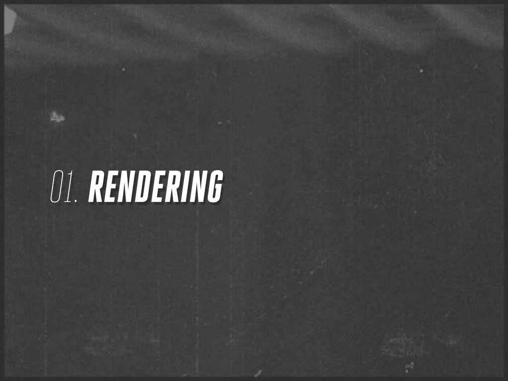 01. RENDERING