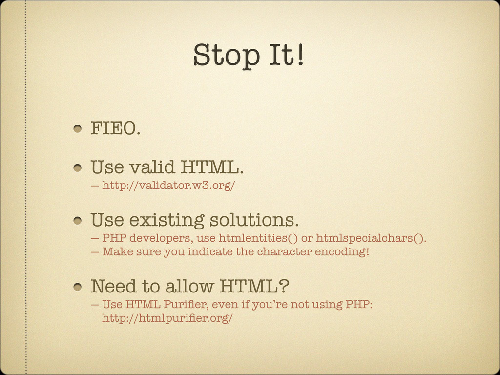FIEO. Use valid HTML. — http://validator.w3.org...
