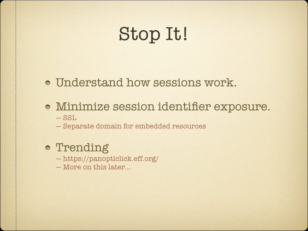 Understand how sessions work. Minimize session ...