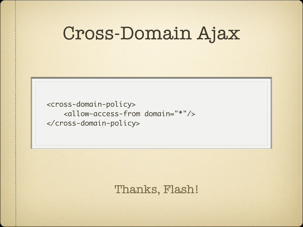 <cross-domain-policy> <allow-access-from domain...