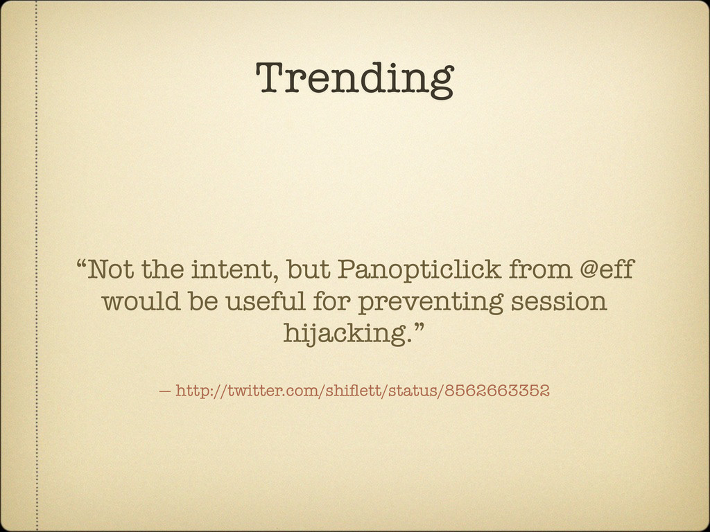 "Trending ""Not the intent, but Panopticlick from..."