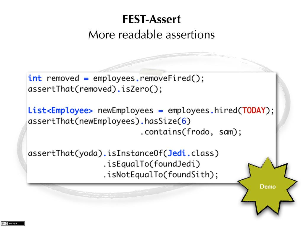FEST-Assert More readable assertions Demo