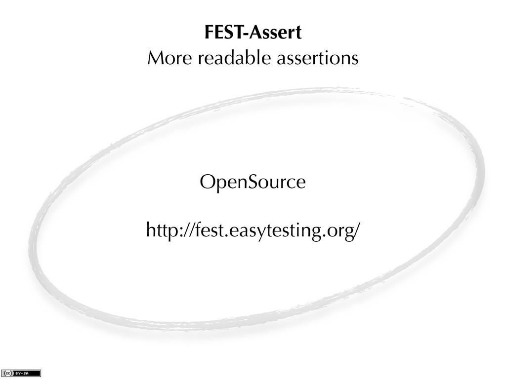 FEST-Assert More readable assertions OpenSource...