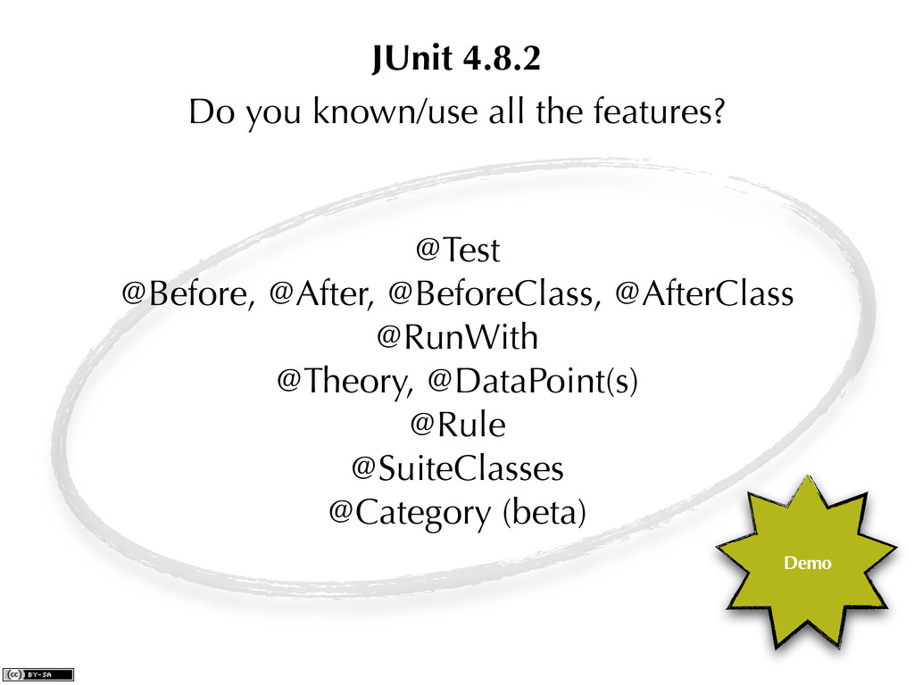Do you known/use all the features? @Test @Befor...