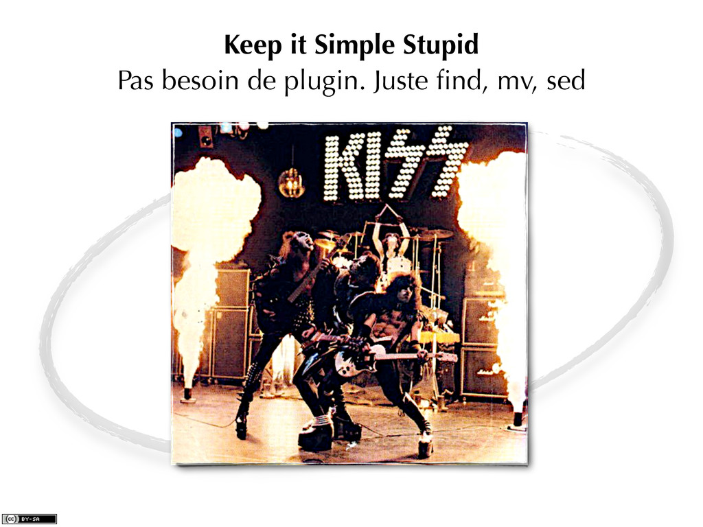 Keep it Simple Stupid Pas besoin de plugin. Jus...