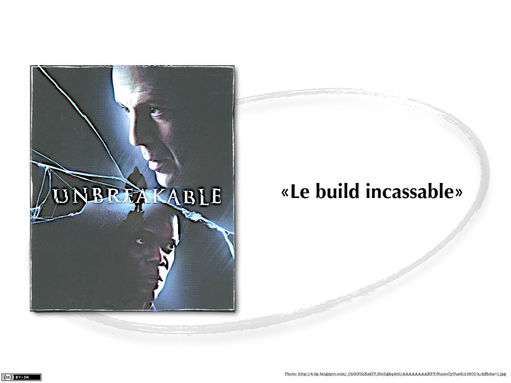 «Le build incassable» Photo: http://4.bp.blogsp...