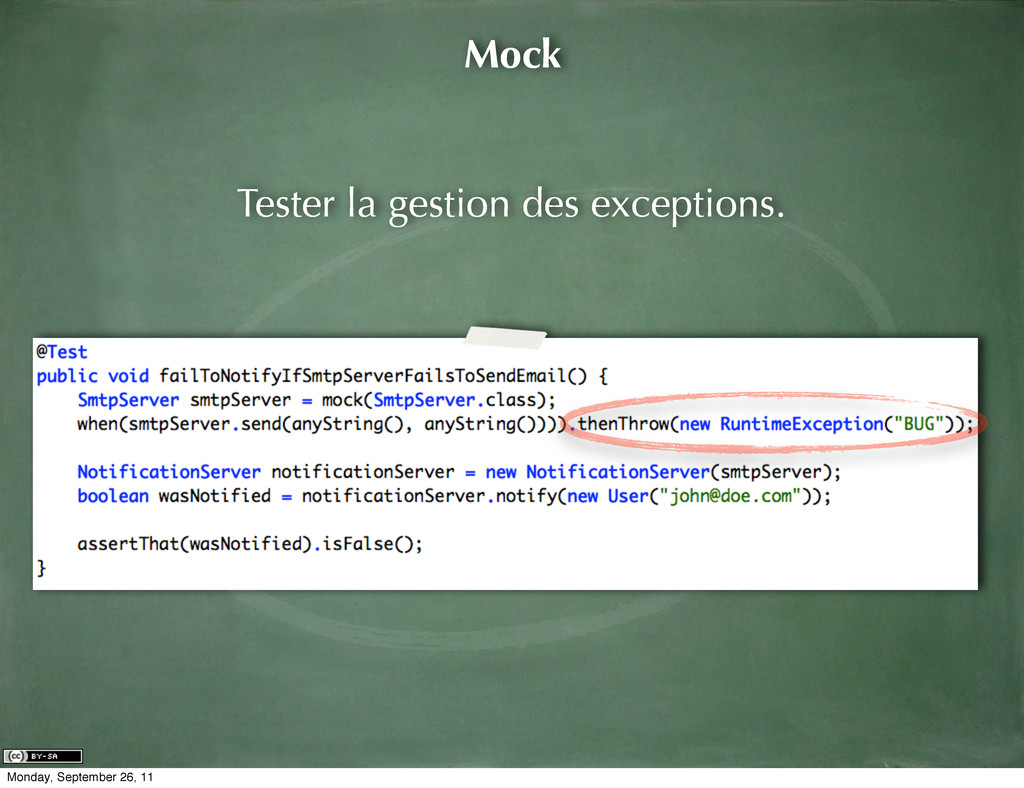 Mock Tester la gestion des exceptions. Monday, ...