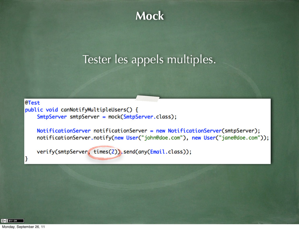 Mock Tester les appels multiples. Monday, Septe...