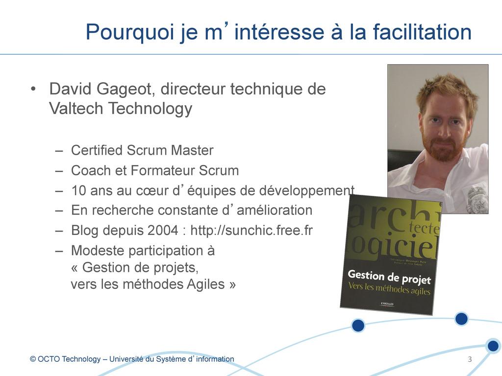 • David Gageot, directeur technique de Valtech...