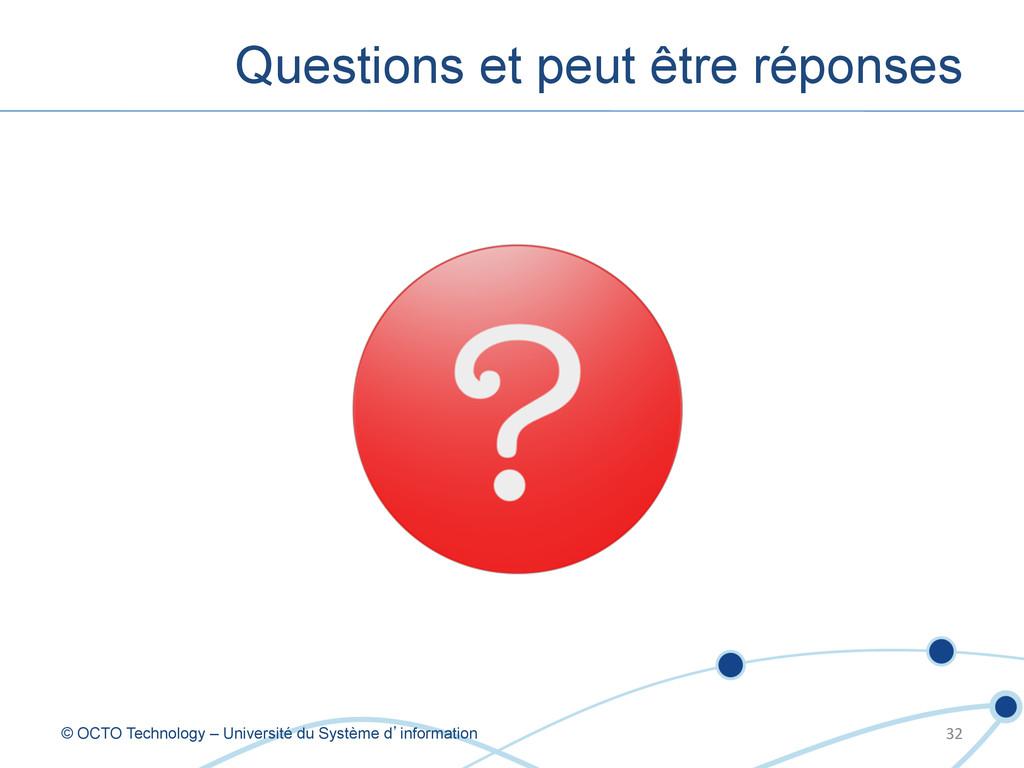 Questions et peut être réponses © OCTO Technolo...