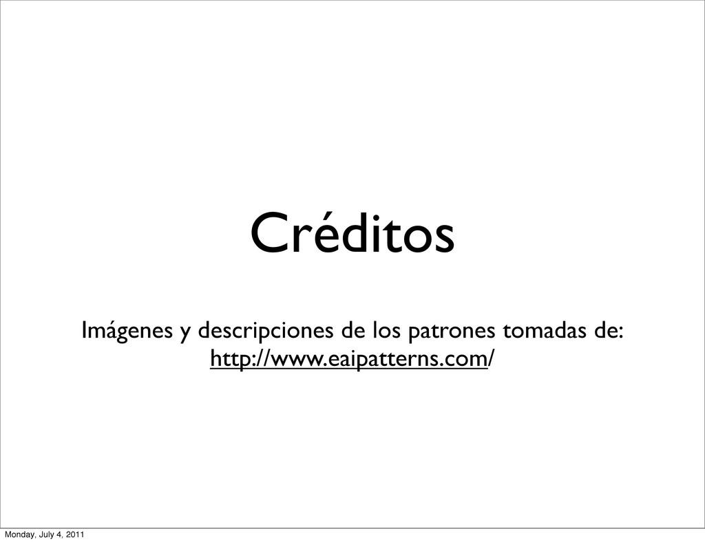 Créditos Imágenes y descripciones de los patron...