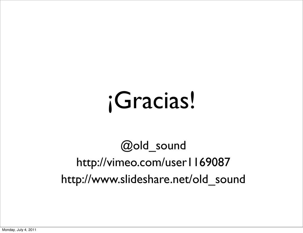 ¡Gracias! @old_sound http://vimeo.com/user11690...