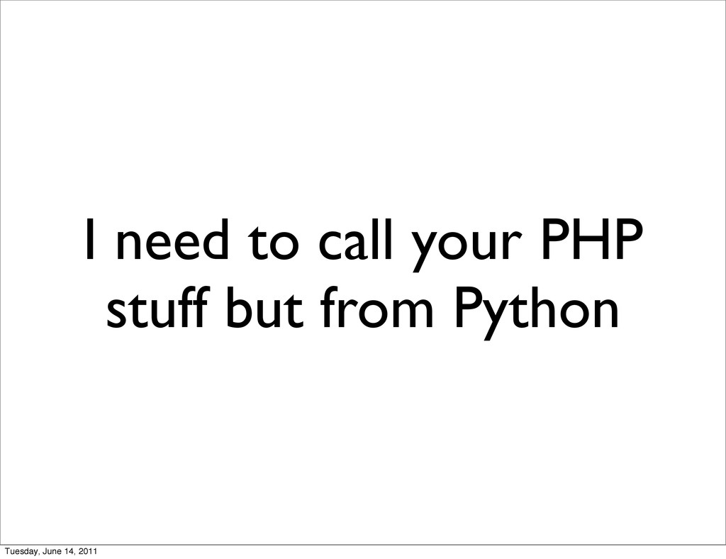 I need to call your PHP stuff but from Python T...