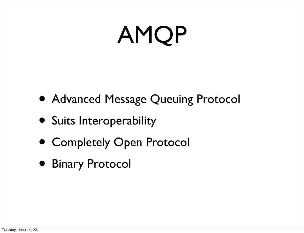 AMQP • Advanced Message Queuing Protocol • Suit...