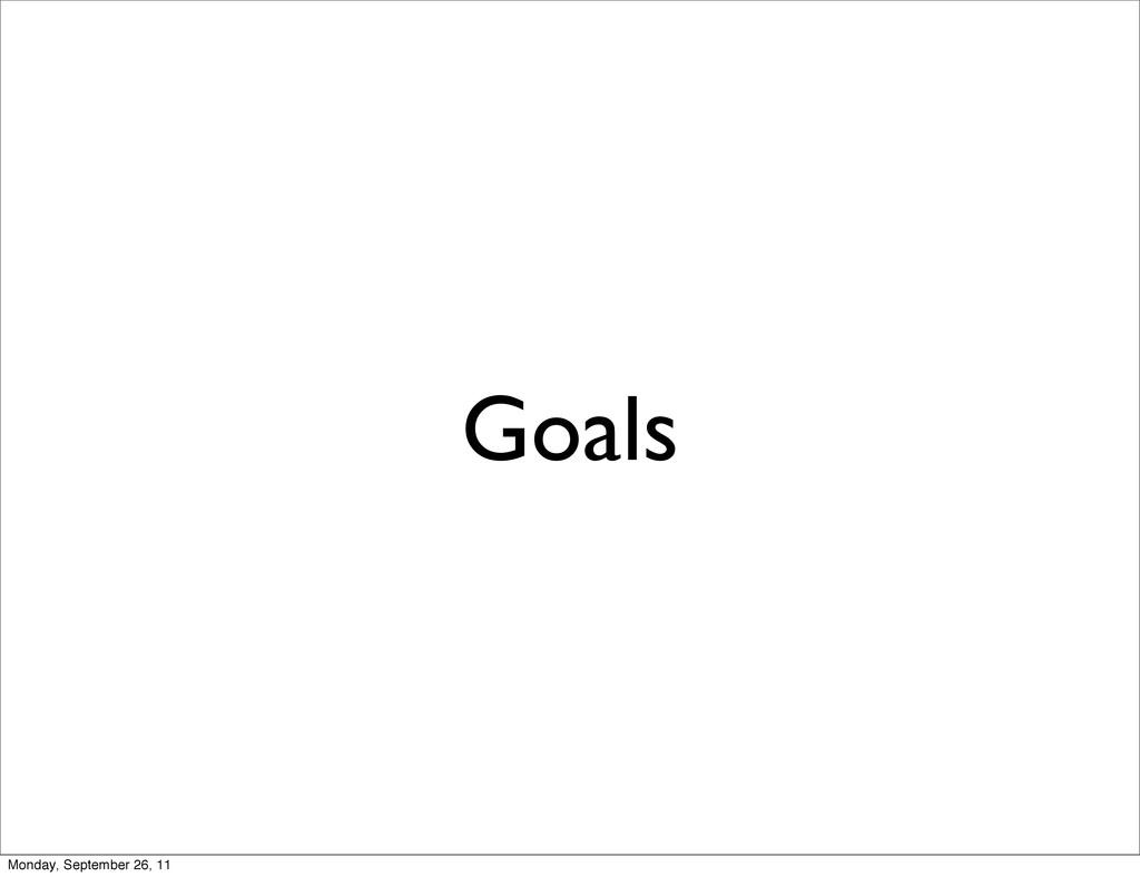 Goals Monday, September 26, 11