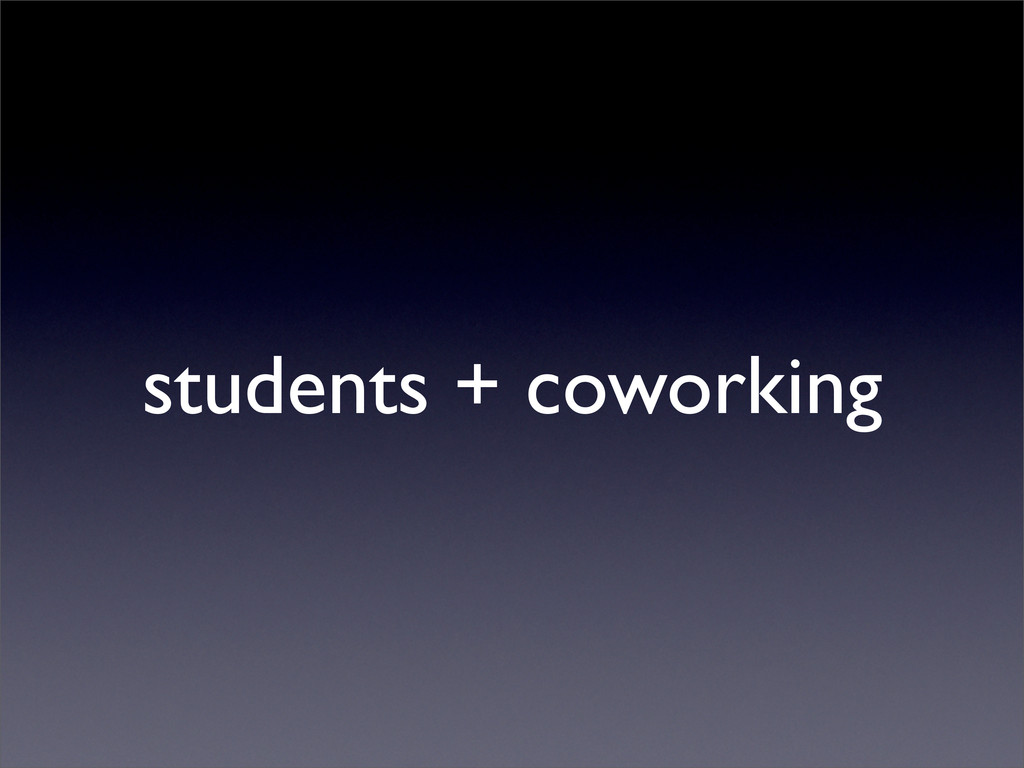 students + coworking
