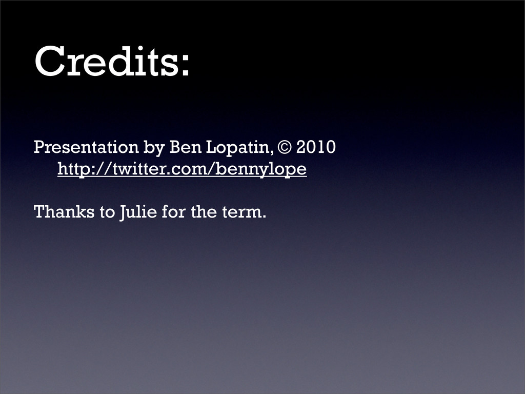Credits: Presentation by Ben Lopatin, © 2010 ht...
