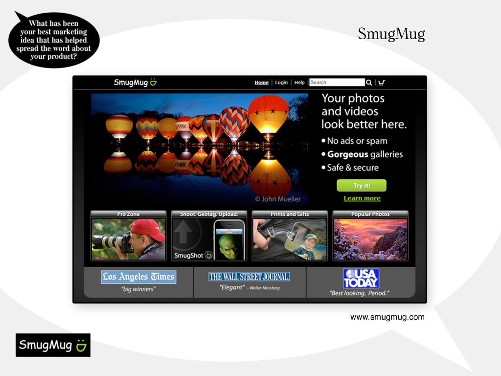 SmugMug www.smugmug.com