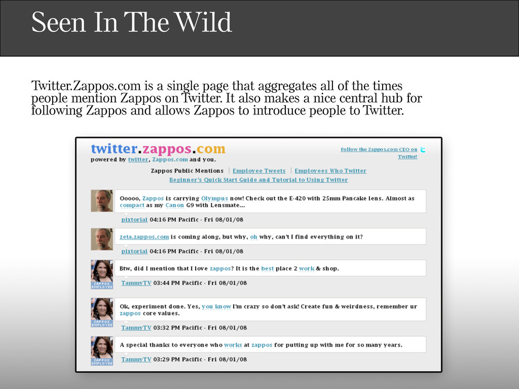 Seen In The Wild Twitter.Zappos.com is a single...