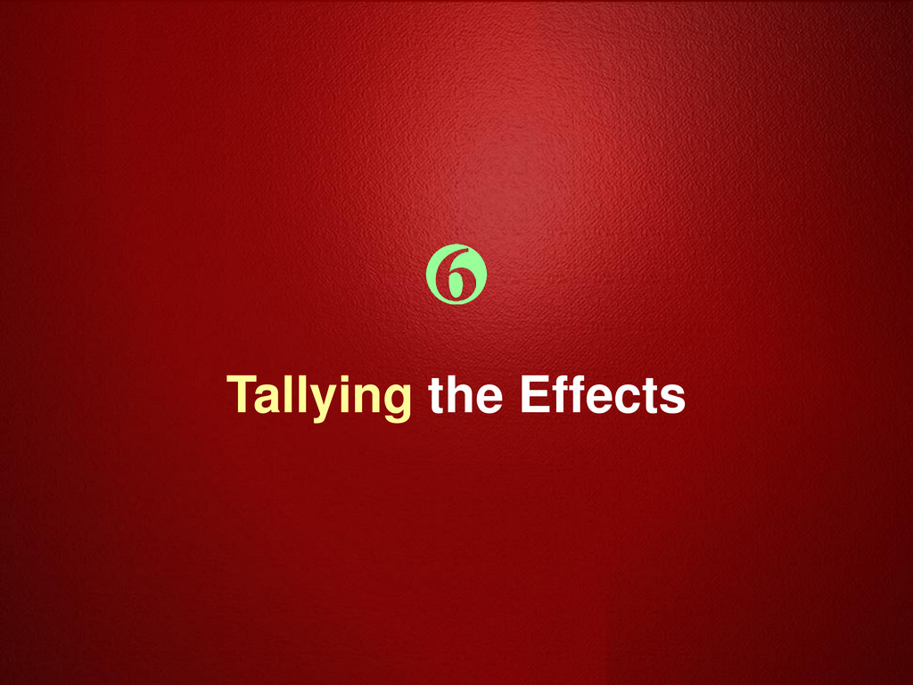 Tallying the Effects