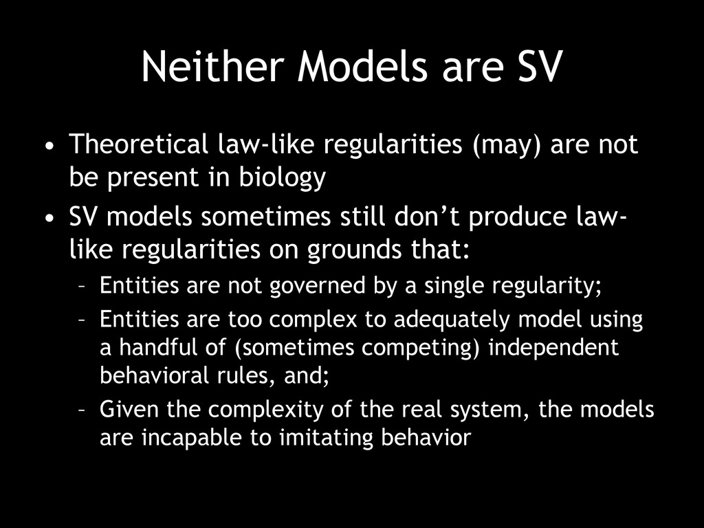 Neither Models are SV • Theoretical law-like re...