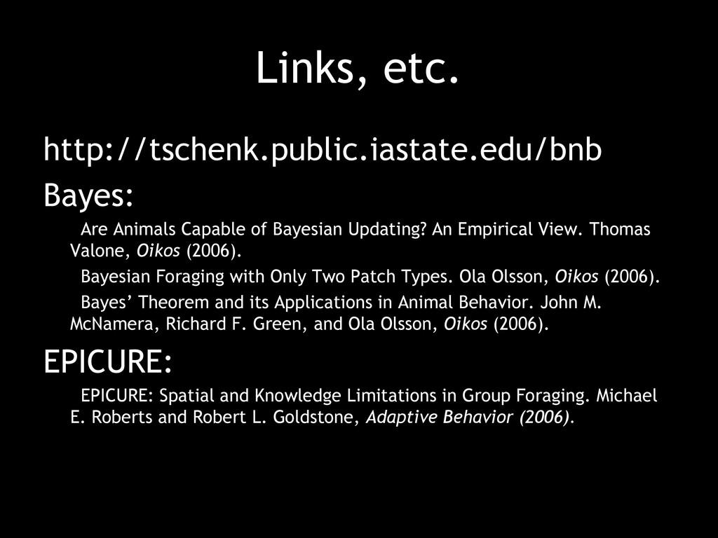 Links, etc. http://tschenk.public.iastate.edu/b...
