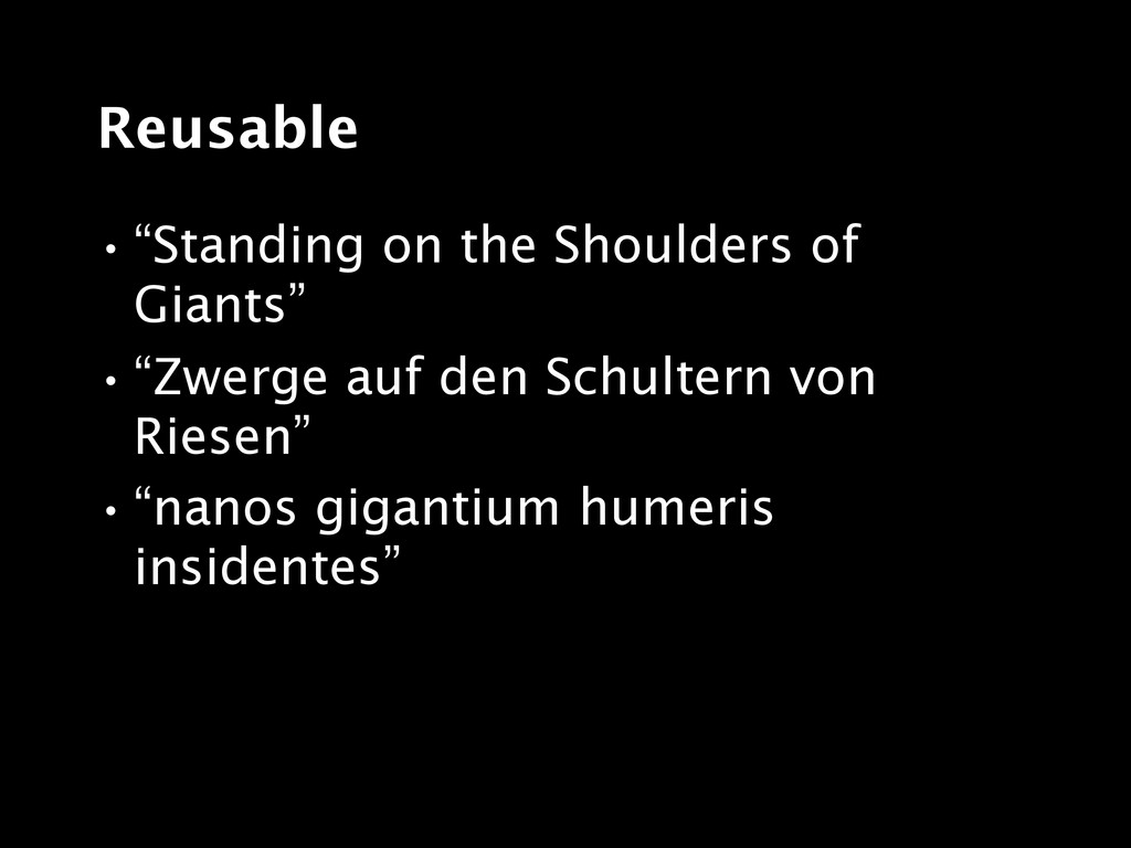 """Reusable •""""Standing on the Shoulders of Giants""""..."""