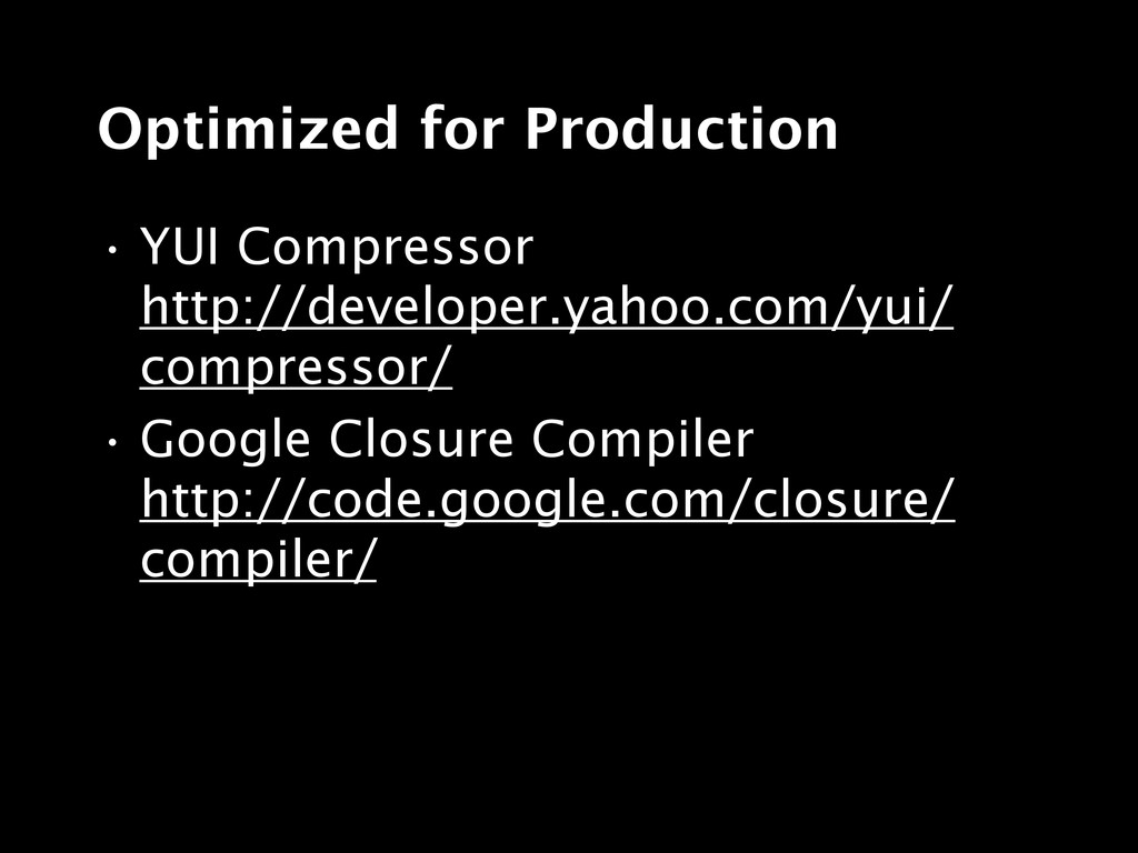 Optimized for Production • YUI Compressor http:...